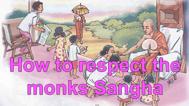 How to respect the monks Sangha